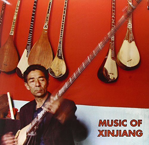 Music Of Xinjiang Kazakh & Uyghur Music Of Xinjiang Kazakh & Uyghur Lp