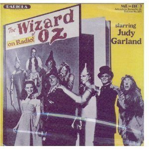 Judy Garland The Wizard Of Oz On Radio Starring Judy Garland
