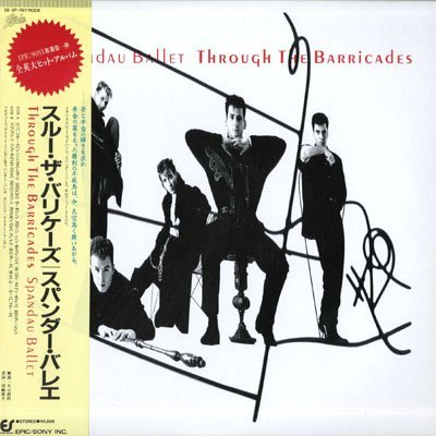 Spandau Ballet Spandau Ballet Through The Barricades
