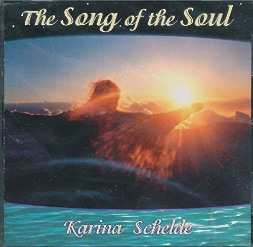 Karina Schelde The Song Of The Soul