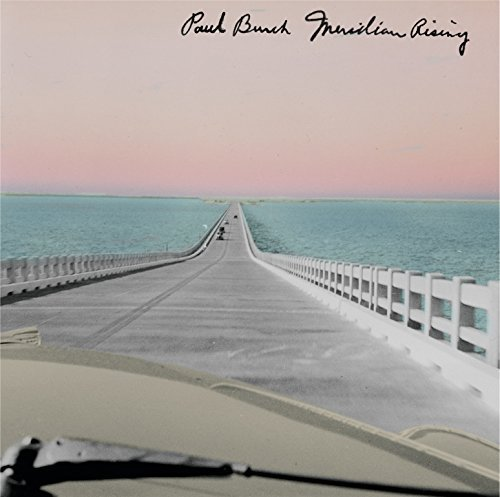 Paul Burch Meridian Rising