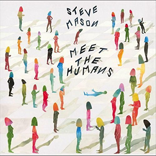 Steve Mason Meet The Humans