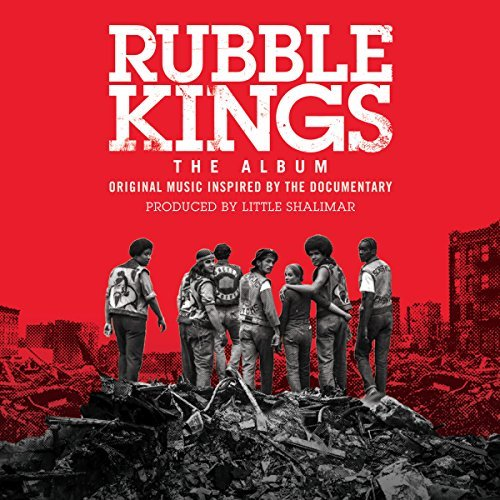Rubble Kings The Album Rubble Kings The Album
