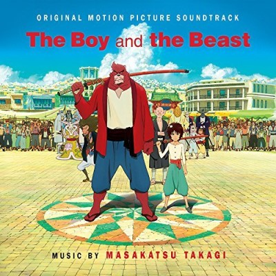 Boy & The Beast Soundtrack Music By Masakatsu Takagi