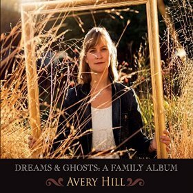 Avery Hill Dreams & Ghosts A Family Albu