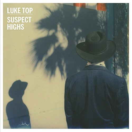 Luke Top Suspect Highs