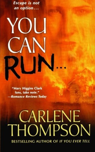 Carlene Thompson You Can Run...