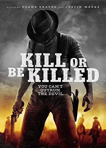 Kill Or Be Killed Meeks Graves DVD Nr