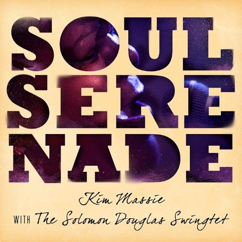 Kim & The Solomon Dougl Massie Soul Serenade