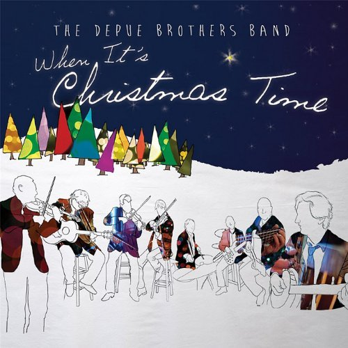 Depue Brothers Band When Its Christmas Time