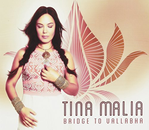 Tina Malia Bridge To Vallabha