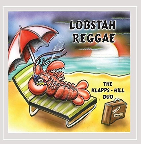 Klapps Hill Duo Lobstah Reggae Local