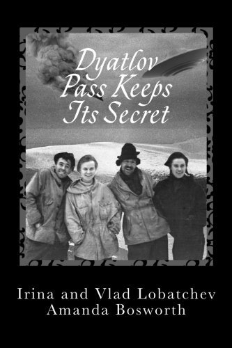 Irina Lobatcheva Dyatlov Pass Keeps Its Secret