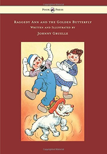 Johnny Gruelle Raggedy Ann And The Golden Butterfly Illustrated