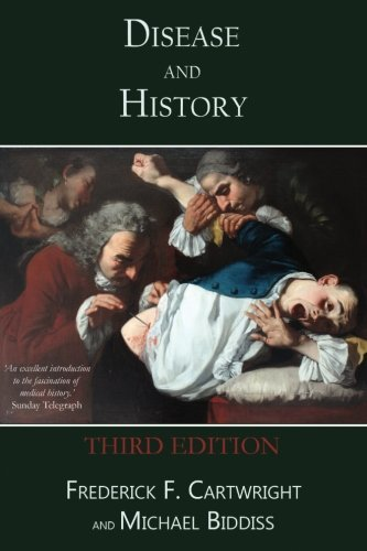 Frederick F. Cartwright Disease & History Third Edition