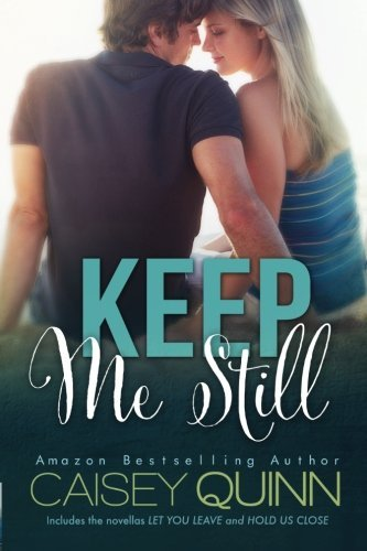 Caisey Quinn Keep Me Still Special Edition