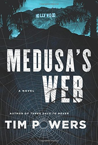 Tim Powers Medusa's Web