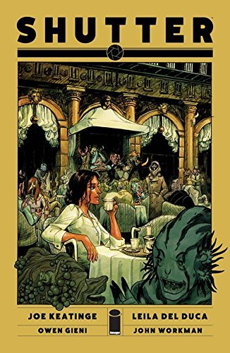Joe Keatinge Shutter Volume 3 Quo Vadis