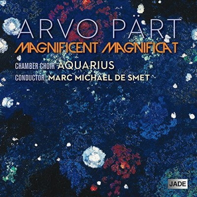 Arvo Part Arvo Part Magnificent Magnificat