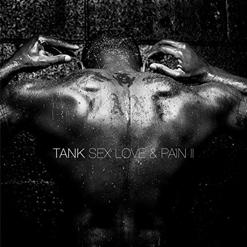 Tank Sex Love & Pain Ii Edited Version