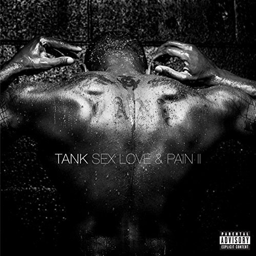 Tank Sex Love & Pain Ii Explicit Version