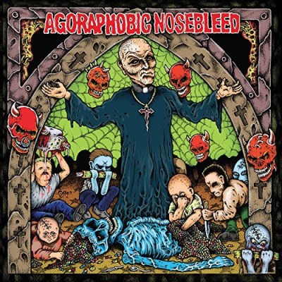 Agoraphobic Nosebleed Altered States Of America