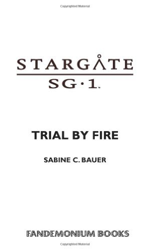 Sabine C. Bauer Trial By Fire