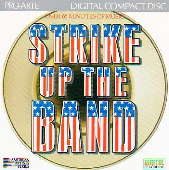 Strike Up The Band! Strike Up The Band!