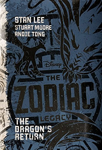 Stan Lee The Zodiac Legacy The Dragon's Return