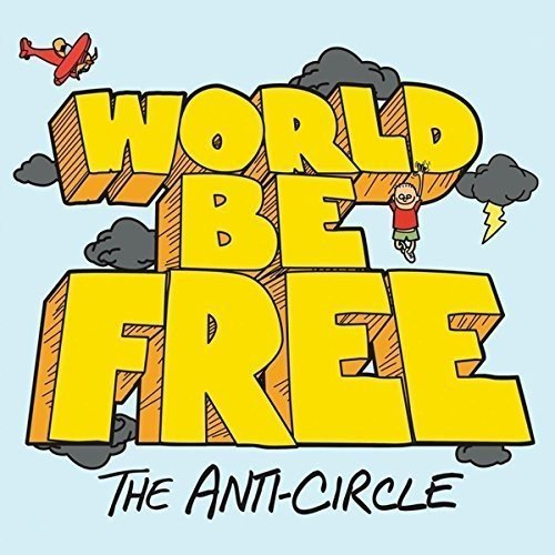 Anti Circle World Be Free