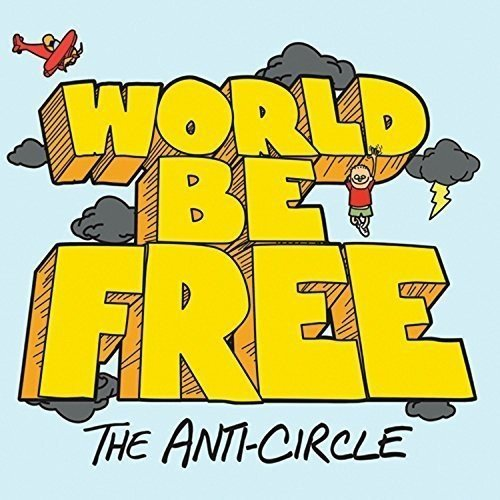 World Be Free Anti Circle
