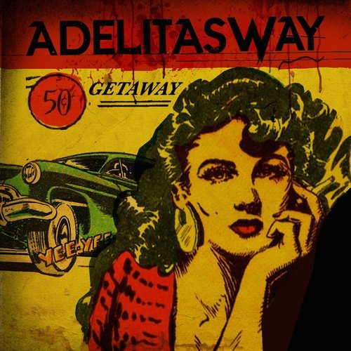 Adelitas Way Getaway Explicit Version