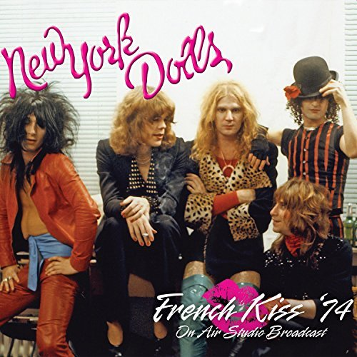 New York Dolls French Kiss '74