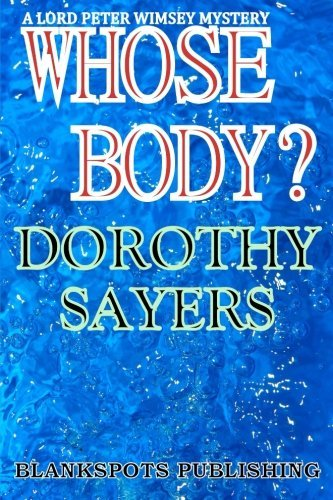 Dorothy Sayers Whose Body?