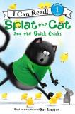 Rob Scotton Splat The Cat And The Quick Chicks