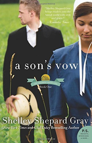 Shelley Shepard Gray A Son's Vow The Charmed Amish Life Book One