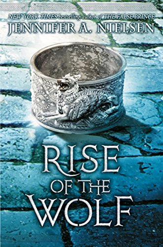 Jennifer Nielsen Rise Of The Wolf