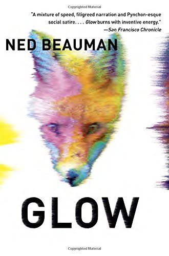 Ned Beauman Glow