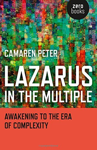 Camaren Peter Lazarus In The Multiple Awakening To The Era Of Complexity