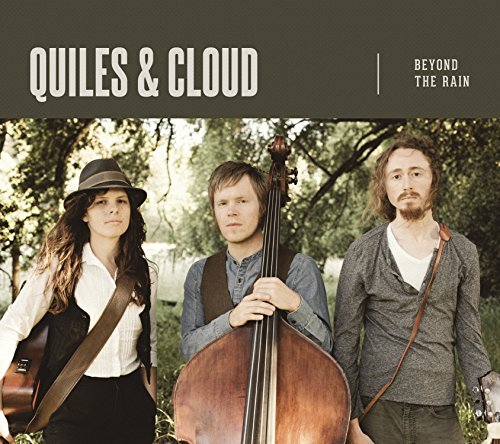 Quiles & Cloud Beyond The Rain