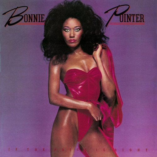 Bonnie Pointer If The Price Is Right