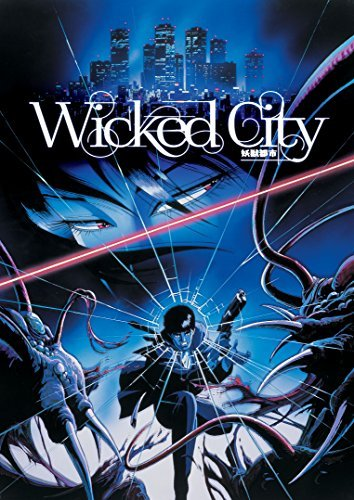 Wicked City Wicked City
