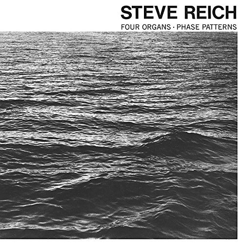 Steve Reich Four Organs Phase Patterns