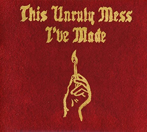 Macklemore & Ryan Lewis This Unruly Mess I've Made Explicit