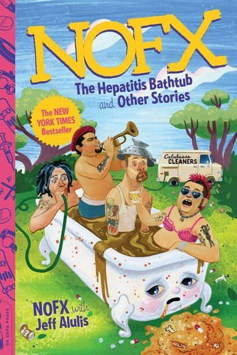 Nofx The Hepatitis Bathtub And Other Stories The Hepatitis Bathtub And Other Stories