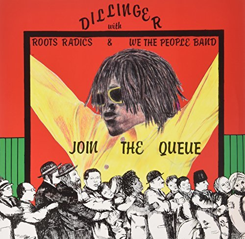 Dillinger Join The Queue