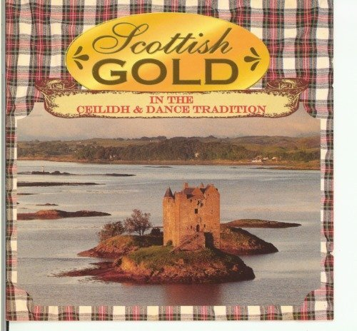 Scottish Gold The Celtic Tr Scottish Gold The Celtic Tr
