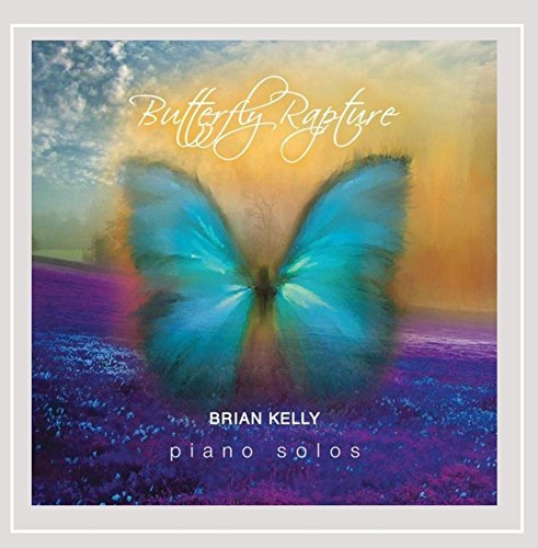 Brian Kelly Butterfly Rapture