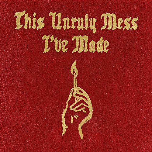 Macklemore & Ryan Lewis This Unruly Mess I've Made Edited Version