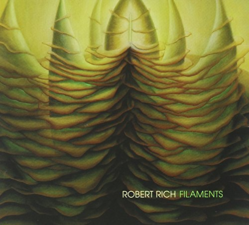 Robert Rich Filaments